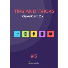 OpenCart 2.x Tips and Tricks Vol 3