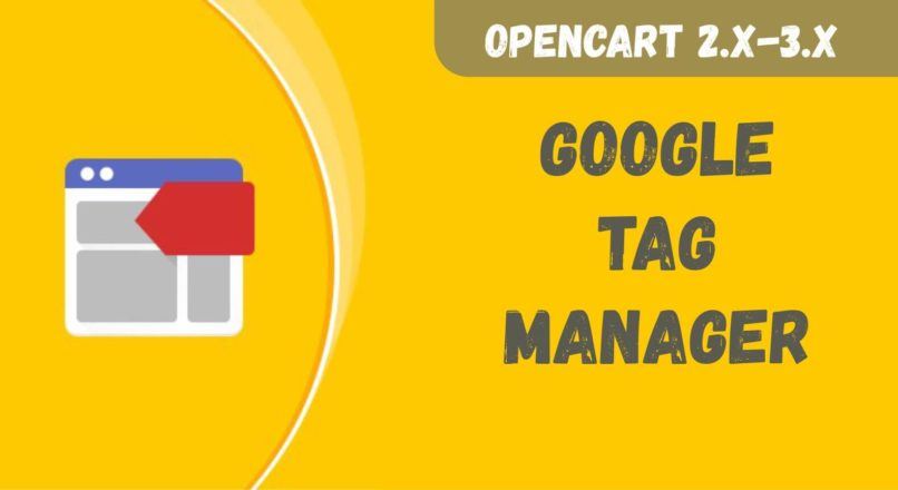 Google Tag Manager for Opencart 2.1.x -2.3.x